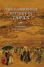 The Cambridge history of Japan. Vol. 1, Ancient Japan