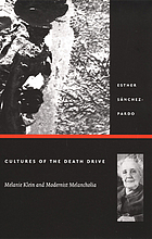Cultures of the death drive : Melanie Klein and modernist melancholia