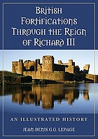 British fortifications through the reign of Richard III : an illustrated history