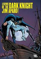Legends of the Dark Knight. Jim Aparo. Volume one