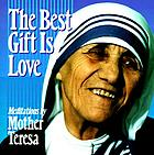 The best gift is love : meditations