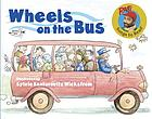 Wheels on the bus : Raffi songs to read