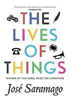 The lives of things : short stories