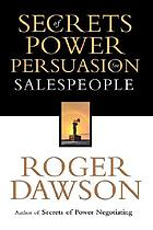 Secrets of power persuasion for salespeople