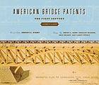 American bridge patents : the first century (1790 - 1890)