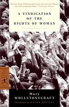 A vindication of the rights of woman : with strictures on political and moral subjects