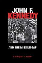 John F. Kennedy and the missile gap