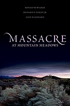 Massacre at Mountain Meadows : an American tragedy