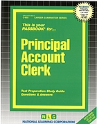 This is your passbook for principal account clerk : test preparation study guide, questions & answers.
