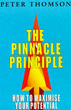 The pinnacle principle : how to maximise your potential