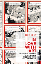 In love with art : Françoise Mouly's adventures in comics with Art Spiegelman