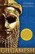 Gilgamesh : a new English version