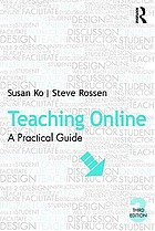 Teaching online : a practical guide