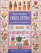 Helen Philipps' cross stitch garden notebook.