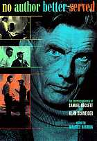 No author better served : the correspondence of Samuel Beckett & Alan Schneider