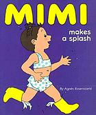 Mimi makes a splash
