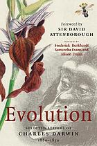 Evolution : selected letters of Charles Darwin 1860-1870