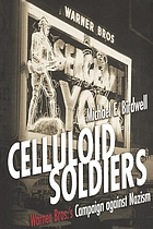 Celluloid soldiers : the Warner Bros. campaign against Nazism