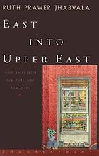 East into Upper East : plain tales from New York and New Delhi