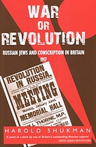 War or revolution : Russian Jews and conscription in Britain, 1917
