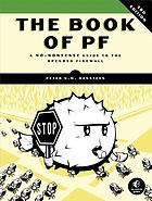 The book of PF : a no-nonsense guide to the OpenBSD firewall