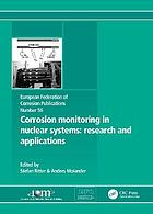 Corrosion monitoring in nuclear systems : research and applications