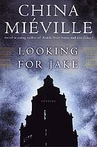 Looking for Jake : stories