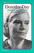 Dorothy Day : friend to the forgotten