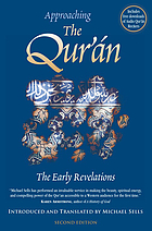 Approaching the Qur'án : the early revelations
