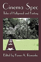 Cinema spec : tales of Hollywood and fantasy