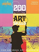 Aspire : 200 projects to strengthen your art skills