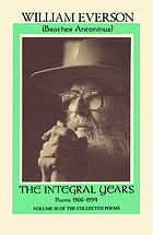 The integral years : poems, 1966-1994 : including a selection of uncollected and previously unpublished poems
