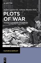 Plots of war : modern narratives of conflict