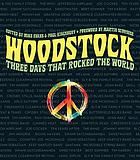 Woodstock : three days that rocked the world