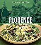 Florence : authentic recipes celebrating the foods of the world