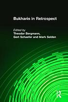 Bukharin in retrospect