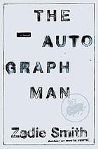 The autograph man : a novel