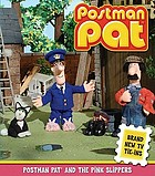Postman Pat and the pink slippers.