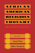 African American religious thought : an anthology