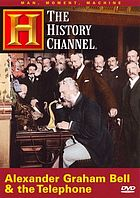 Alexander Graham Bell & the telephone