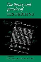 The Theory and practice of text-editing : essays in honour of James T. Boulton
