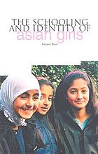 The schooling and identity of Asian girls.