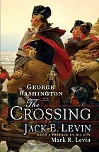 George Washington : the crossing