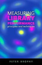 Measuring library performance : principles and techniques