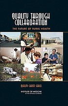 Quality through collaboration : the future of rural health