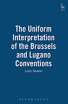 The uniform interpretation of the Brussels and Lugano Conventions