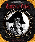 Pirates 'n' pistols : ten swashbuckling pirate tales