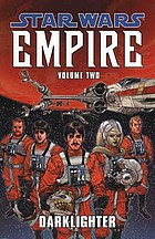 Star Wars : Empire. Volume two, Darklighter