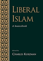 Liberal Islam : a source book