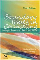 Boundary issues in counseling : multiple roles and responsibilities